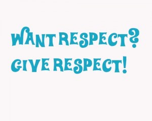 want-respect-give-respect-300x240.jpg