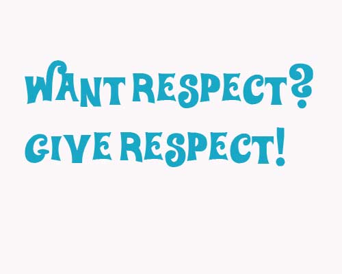 want-respect-give-respect.jpg